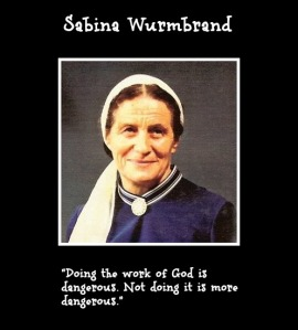 Sabina Wurmbrand with Quote